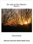 Chocoratina - De viaje en San Valentin Parte 2