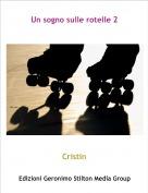 Cristin - Un sogno sulle rotelle 2