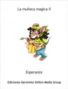 Esperanza - La muñeca magica II