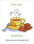 Rosita Stilton - Chuta y gol 1