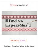 Ratoncita Marta C. - Efectos especiales 1