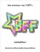 meike#fleur - het avontuur van 2 BFF's