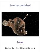 Topixy - Avventura negli abissi