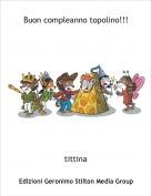 tittina - Buon compleanno topolino!!!