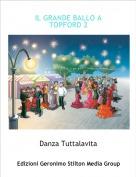 Danza Tuttalavita - IL GRANDE BALLO A TOPFORD 2