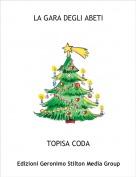 TOPISA CODA - LA GARA DEGLI ABETI