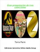 Terra Parm - Gran presentacion de tres colecciones