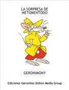 GERONIMONY - LA SORPRESA DE METOMENTÓDO