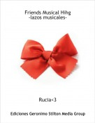 Rucia<3 - Friends Musical Hihg