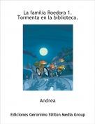 Andrea - La familia Roedora 1. Tormenta en la biblioteca.
