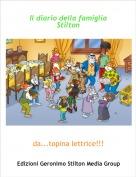 da...topina lettrice!!! - Il diario della famiglia Stilton