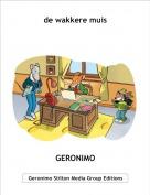 GERONIMO - de wakkere muis