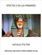 NATALIA STILTON - EFECTOS 4 EN LAS PIRÁMIDES