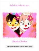 Ratolina Ratisa - Adivina quienes son