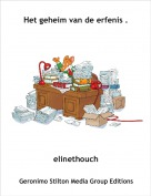 elinethouch - Het geheim van de erfenis .