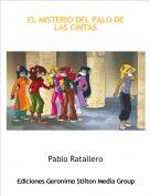 Pablo Ratallero - EL MISTERIO DEL PALO DE LAS CINTAS
