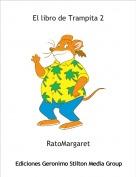 RatoMargaret - El libro de Trampita 2