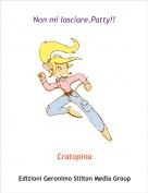 Cratopina - Non mi lasciare,Patty!!
