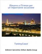 TommyCoast - Dinuovo a Firenze per un'importante occasione