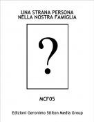 MCF05 - UNA STRANA PERSONA NELLA NOSTRA FAMIGLIA