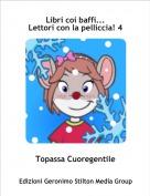 Topassa Cuoregentile - Libri coi baffi...Lettori con la pelliccia! 4