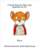 Rucia - Friends Musical High-todo depende de mi-