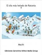 Machi - El día más helado de Ratonia 4