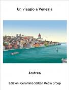 Andrea - Un viaggio a Venezia
