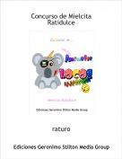 raturo - Concurso de Mielcita Ratidulce