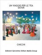 CHICCHI - UN VIAGGIO PER LE TEA SISTER