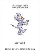 All Top!<3 - Un viaggio nella TOPOPIRAMIDE!1