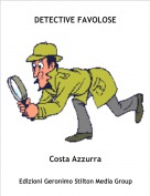 Costa Azzurra - DETECTIVE FAVOLOSE