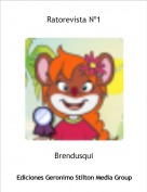 Brendusqui - Ratorevista Nº1