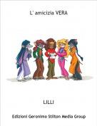 LILLI - L' amicizia VERA