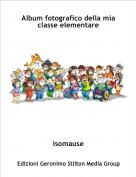 isomause - Album fotografico della mia classe elementare