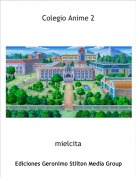 mielcita - Colegio Anime 2