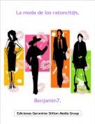 Benjamin7. - La moda de los ratoncit@s.