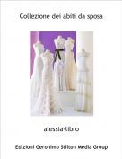 alessia-libro - Collezione dei abiti da sposa