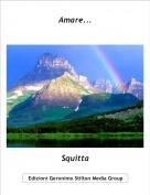 Squitta - Amare...