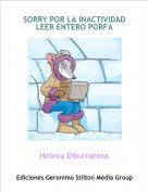 Helena Diburratona - SORRY POR LA INACTIVIDAD LEER ENTERO PORFA