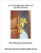 Mia Ratolasco Ratolleto - La investigacion sobre el cartero Dawny