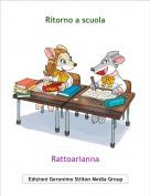 Rattoarianna - Ritorno a scuola