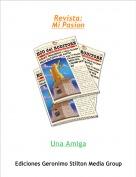 Una Amiga - Revista:Mi Pasion
