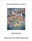 pattysprings - Una famosissima carriera