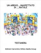 TESTANERA - UN ARRIVO...INASPETTATO DI ...NATALE