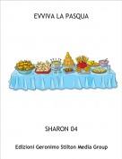SHARON 04 - EVVIVA LA PASQUA