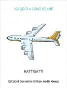 MATTIGATTI - VIAGGIO A LONG ISLAND