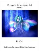 Ratifuli - El mundo de las hadas del agua.