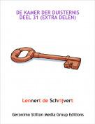 Lennert de Schrijvert - DE KAMER DER DUISTERNIS DEEL 31 (EXTRA DELEN)