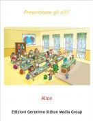 Alice - Presentiamo gli zii!!
